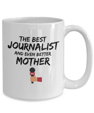 Load image into Gallery viewer, Journalist Mom Mug Best Mother Funny Gift for Mama Novelty Gag Coffee Tea Cup-Coffee Mug