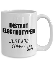 Load image into Gallery viewer, Electrotyper Mug Instant Just Add Coffee Funny Gift Idea for Coworker Present Workplace Joke Office Tea Cup-Coffee Mug