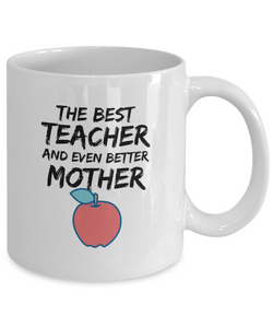 Teacher Mom Mug Best Mother Funny Gift for Mama Novelty Gag Coffee Tea Cup-Coffee Mug