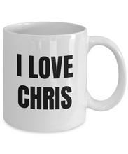 Load image into Gallery viewer, I Love Chris Mug Funny Gift Idea Novelty Gag Coffee Tea Cup-Coffee Mug