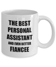 Load image into Gallery viewer, Personal Assistant Fiancee Mug Funny Gift Idea for Her Betrothed Gag Inspiring Joke The Best And Even Better Coffee Tea Cup-Coffee Mug
