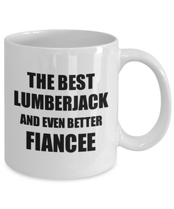 Lumberjack Fiancee Mug Funny Gift Idea for Her Betrothed Gag Inspiring Joke The Best And Even Better Coffee Tea Cup-Coffee Mug