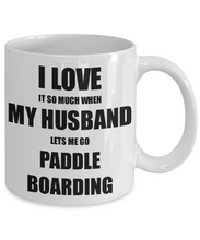 Load image into Gallery viewer, Paddle Boarding Mug Funny Gift Idea For Wife I Love It When My Husband Lets Me Novelty Gag Sport Lover Joke Coffee Tea Cup-Coffee Mug