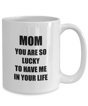 Load image into Gallery viewer, Lucky Mom Mug Funny Gift Idea for Novelty Gag Coffee Tea Cup-Coffee Mug