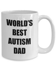 Load image into Gallery viewer, Autism Dad Mug Best Funny Gift Idea for Novelty Gag Coffee Tea Cup-Coffee Mug