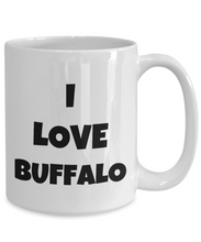 Load image into Gallery viewer, I Love Buffalo Mug Funny Gift Idea Novelty Gag Coffee Tea Cup-Coffee Mug
