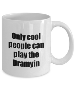 Dramyin Player Mug Musician Funny Gift Idea Gag Coffee Tea Cup-Coffee Mug
