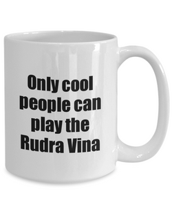 Rudra Vina Player Mug Musician Funny Gift Idea Gag Coffee Tea Cup-Coffee Mug