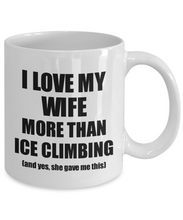 Load image into Gallery viewer, Ice Climbing Husband Mug Funny Valentine Gift Idea For My Hubby Lover From Wife Coffee Tea Cup-Coffee Mug