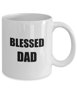 Blessed Dad Mug Funny Gift Idea for Novelty Gag Coffee Tea Cup-[style]