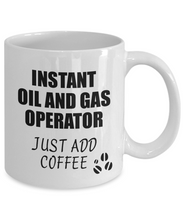 Load image into Gallery viewer, Oil And Gas Operator Mug Instant Just Add Coffee Funny Gift Idea for Coworker Present Workplace Joke Office Tea Cup-Coffee Mug