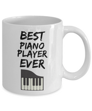 Load image into Gallery viewer, Piano Player Mug - Best Pianist Ever - Funny Gift for Piano Lover-Coffee Mug