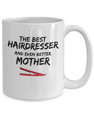 Load image into Gallery viewer, Hair Dresser Mom Mug Best Mother Funny Gift for Mama Novelty Gag Coffee Tea Cup-Coffee Mug