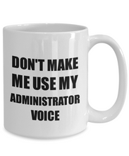 Load image into Gallery viewer, Administrator Mug Coworker Gift Idea Funny Gag For Job Coffee Tea Cup-Coffee Mug