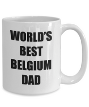 Load image into Gallery viewer, Belgium Dad Mug Best Funny Gift Idea for Novelty Gag Coffee Tea Cup-Coffee Mug