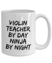Load image into Gallery viewer, Violon Teacher By Day Ninja By Night Mug Funny Gift Idea for Novelty Gag Coffee Tea Cup-[style]