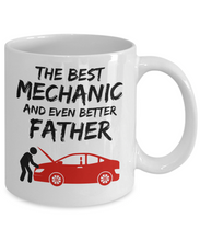 Load image into Gallery viewer, Mechanic Dad Mug - Best Mechanic Father Ever - Funny Gift for Auto Mechanic Daddy-Coffee Mug