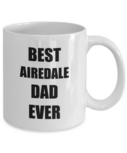Load image into Gallery viewer, Airedale Dad Mug Terrier Dog Lover Funny Gift Idea for Novelty Gag Coffee Tea Cup-Coffee Mug