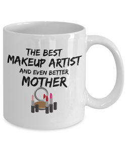 Funny Makeup Artist Mom Gift Best Mother Coffee Mug Cup-Coffee Mug