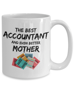 Funny Acountant Mom Gift Best Mother Mug for Mama Novelty Gag Coffee Tea Cup-Coffee Mug