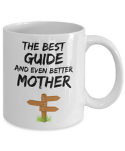 Load image into Gallery viewer, Guide Mom Mug - Best Tour Guide Mother Ever - Funny Gift for Guide Mama-Coffee Mug