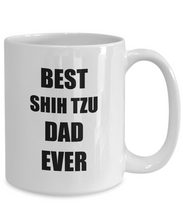 Load image into Gallery viewer, Shih Tzu Dad Mug Dog Lover Funny Gift Idea for Novelty Gag Coffee Tea Cup-Coffee Mug