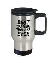 Load image into Gallery viewer, Spanish Teacher Travel Mug Best Professor Ever Funny Gift for Coworkers Novelty Gag Car Coffee Tea Cup 14oz Stainless Steel-Travel Mug