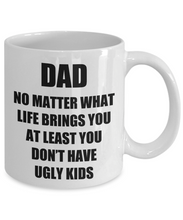Load image into Gallery viewer, Dad Ugly Kids Mug From Daughter Son Funny Gift Idea for Novelty Gag Coffee Tea Cup-[style]