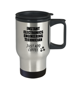 Electronics Engineering Technician Travel Mug Instant Just Add Coffee Funny Gift Idea for Coworker Present Workplace Joke Office Tea Insulated Lid Commuter 14 oz-Travel Mug