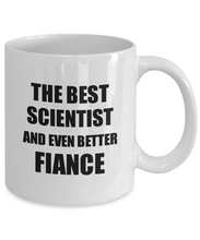 Load image into Gallery viewer, Scientist Fiance Mug Funny Gift Idea for Betrothed Gag Inspiring Joke The Best And Even Better Coffee Tea Cup-Coffee Mug