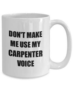 Carpenter Mug Coworker Gift Idea Funny Gag For Job Coffee Tea Cup-Coffee Mug