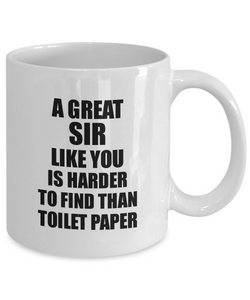 Great Sir Mug Like You Is Harder To Find Than Toilet Paper Funny Quarantine Gag Pandemic Gift Coffee Tea Cup-Coffee Mug