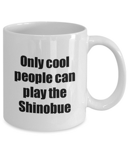 Shinobue Player Mug Musician Funny Gift Idea Gag Coffee Tea Cup-Coffee Mug