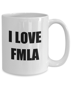 I Love Fmla Mug Funny Gift Idea Novelty Gag Coffee Tea Cup-[style]