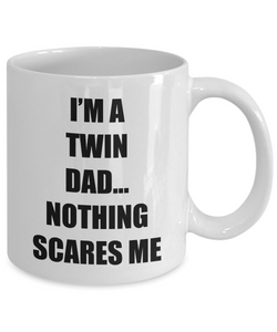 Dad Twins Mug Nothing Scares Me Funny Gift Idea for Novelty Gag Coffee Tea Cup-Coffee Mug