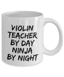 Violon Teacher By Day Ninja By Night Mug Funny Gift Idea for Novelty Gag Coffee Tea Cup-[style]