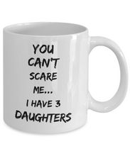 Load image into Gallery viewer, I have 3 daughters mug-Coffee Mug