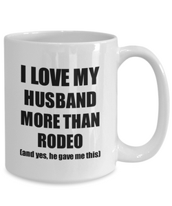 Rodeo Wife Mug Funny Valentine Gift Idea For My Spouse Lover From Husband Coffee Tea Cup-Coffee Mug