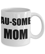Load image into Gallery viewer, Ausome Mom Mug Autism Funny Gift Idea for Novelty Gag Coffee Tea Cup-Coffee Mug
