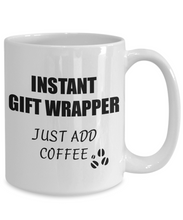 Load image into Gallery viewer, Gift Wrapper Mug Instant Just Add Coffee Funny Gift Idea for Corworker Present Workplace Joke Office Tea Cup-Coffee Mug