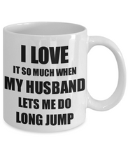 Load image into Gallery viewer, Long Jump Mug Funny Gift Idea For Wife I Love It When My Husband Lets Me Novelty Gag Sport Lover Joke Coffee Tea Cup-Coffee Mug