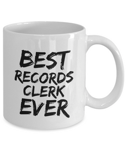 Records Clerk Mug Best Ever Funny Gift for Coworkers Novelty Gag Coffee Tea Cup-Coffee Mug
