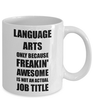 Load image into Gallery viewer, Language Arts Mug Freaking Awesome Funny Gift Idea for Coworker Employee Office Gag Job Title Joke Coffee Tea Cup-Coffee Mug