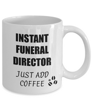 Load image into Gallery viewer, Funeral Director Mug Instant Just Add Coffee Funny Gift Idea for Corworker Present Workplace Joke Office Tea Cup-Coffee Mug