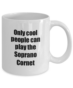 Soprano Cornet Player Mug Musician Funny Gift Idea Gag Coffee Tea Cup-Coffee Mug