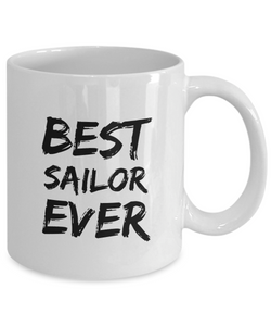 Sailor Mug Sailing Lover Best Ever Funny Gift for Coworkers Novelty Gag Coffee Tea Cup-Coffee Mug