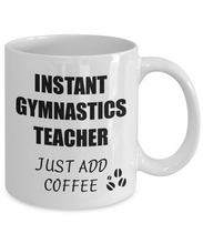 Load image into Gallery viewer, Gymnastics Teacher Mug Instant Just Add Coffee Funny Gift Idea for Corworker Present Workplace Joke Office Tea Cup-Coffee Mug