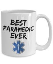 Load image into Gallery viewer, Paramedic Mug - Best Paramedic Ever - Funny Gift for Paramedical-Coffee Mug