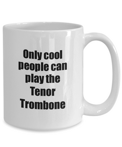 Tenor Trombone Player Mug Musician Funny Gift Idea Gag Coffee Tea Cup-Coffee Mug