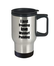 Load image into Gallery viewer, Waldorf Pudding Lover Travel Mug I Just Freaking Love Funny Insulated Lid Gift Idea Coffee Tea Commuter-Travel Mug